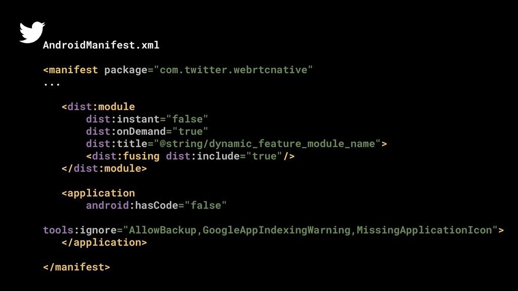 "AndroidManifest.xml <manifest package=""com.twit..."