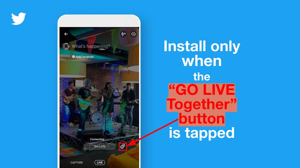 """Install only when the """"GO LIVE Together"""" button..."""