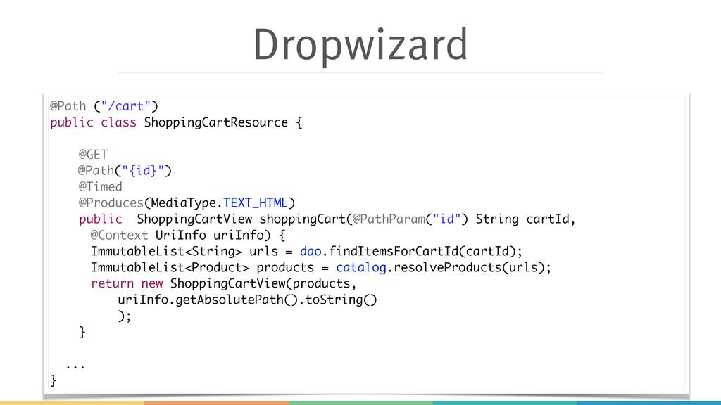 """Dropwizard @Path (""""/cart"""") public class Shoppin..."""