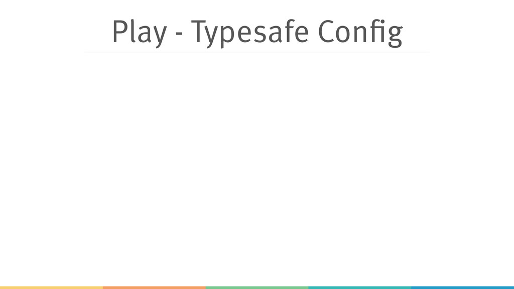 Play - Typesafe Config