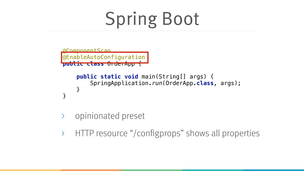 Spring Boot > opinionated preset > HTTP resourc...
