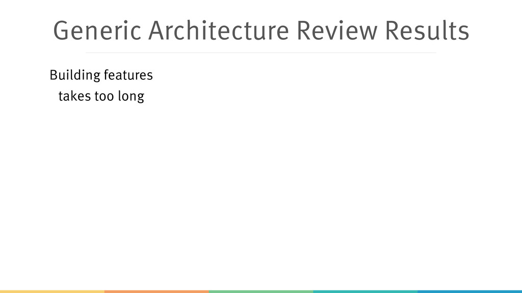 Generic Architecture Review Results Building fe...