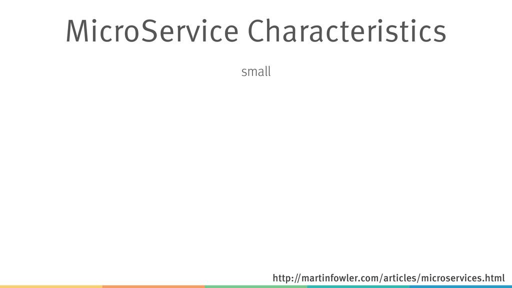 MicroService Characteristics small http://marti...