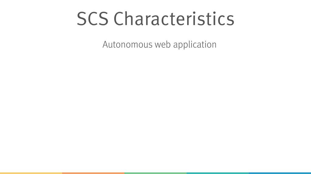 SCS Characteristics Autonomous web application