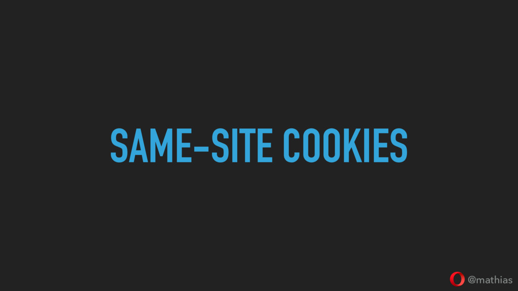 @mathias SAME-SITE COOKIES