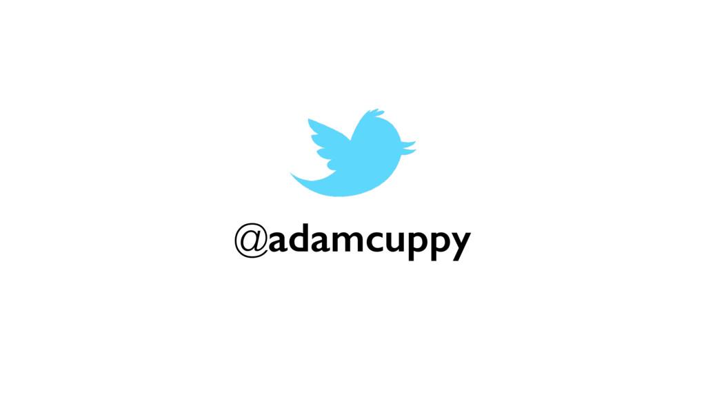 @adamcuppy