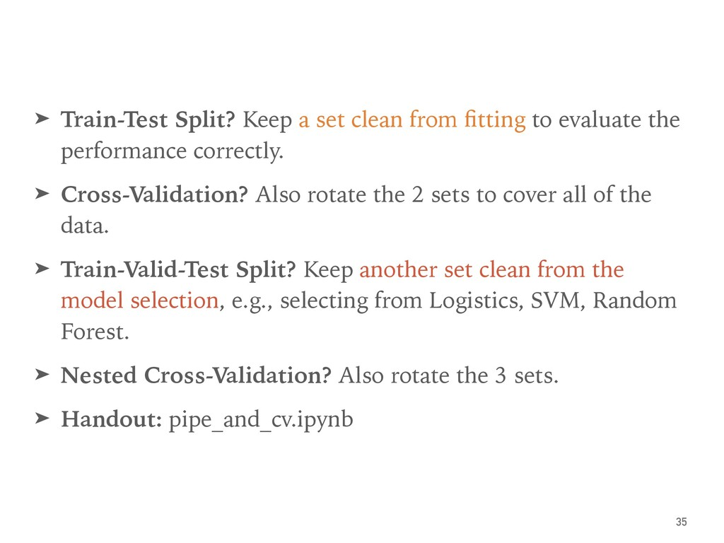 Pipeline ➤ A preprocessing step may operate on ...