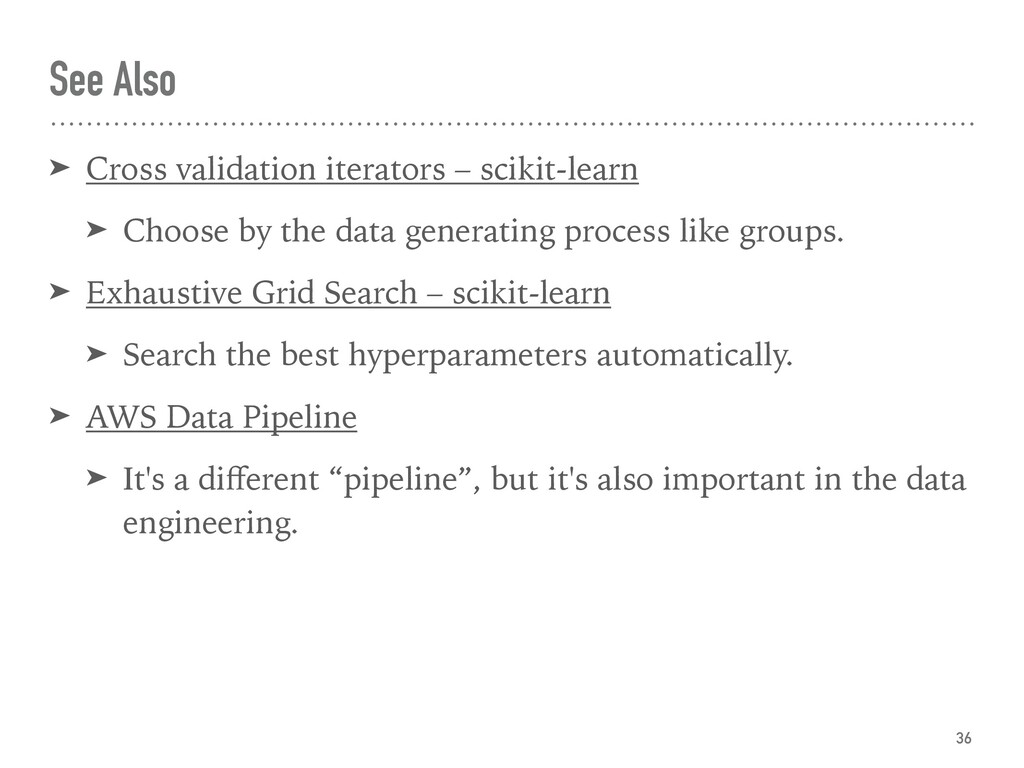See Also ➤ Cross validation iterators – scikit-...