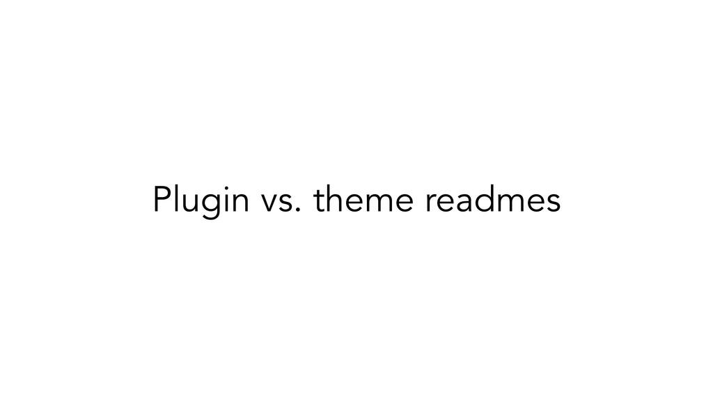 Plugin vs. theme readmes