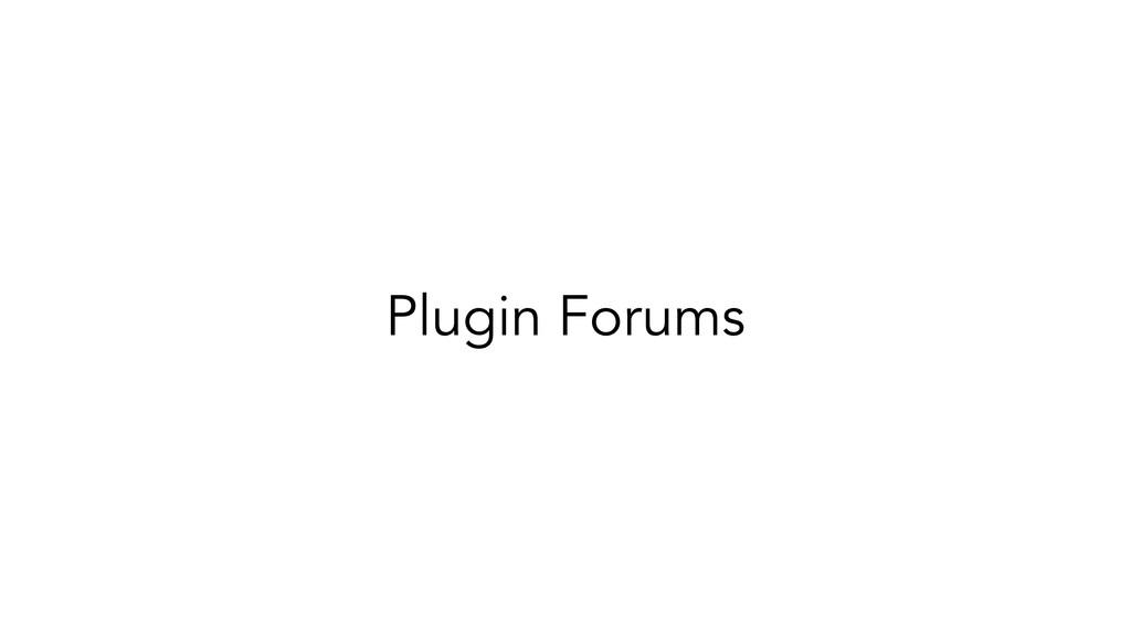 Plugin Forums