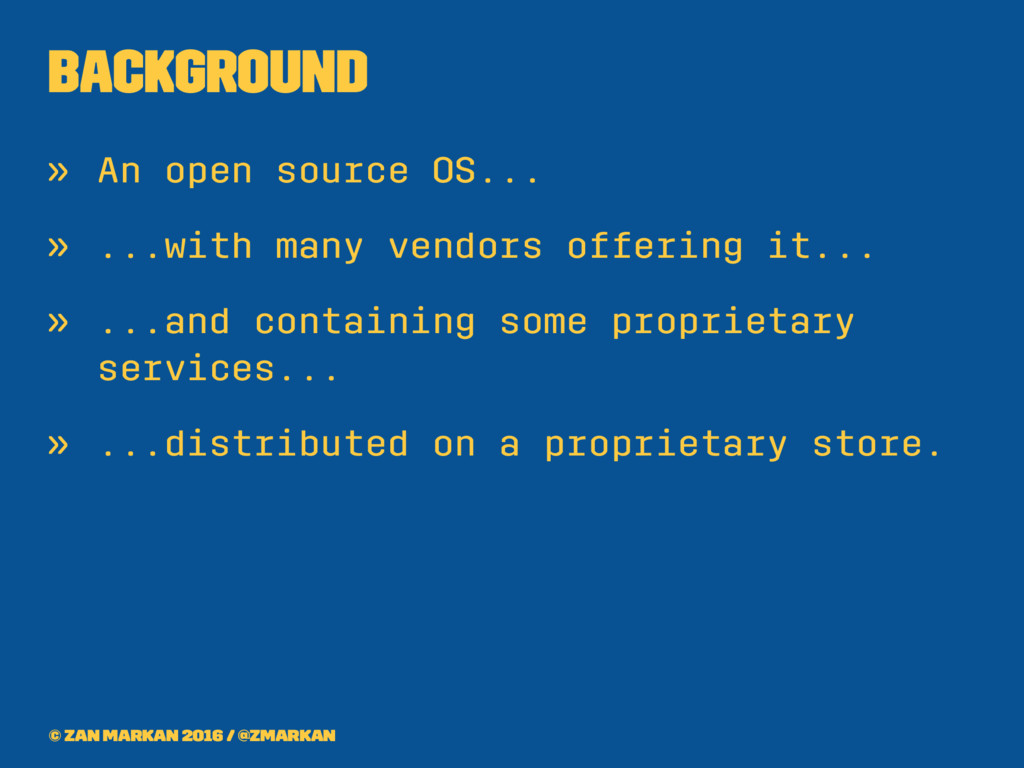 Background » An open source OS... » ...with man...