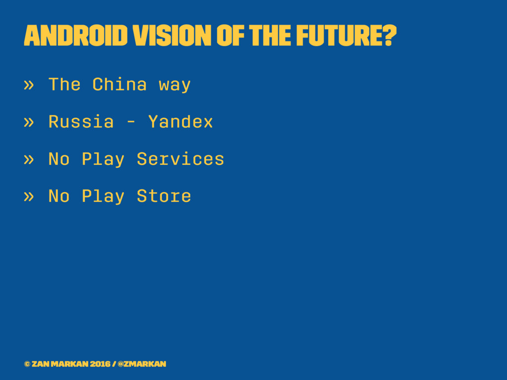 Android Vision of the future? » The China way »...