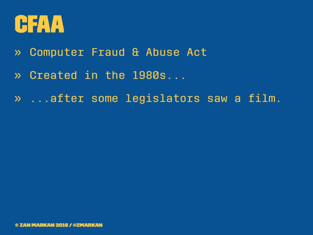 CFAA » Computer Fraud & Abuse Act » Created in ...