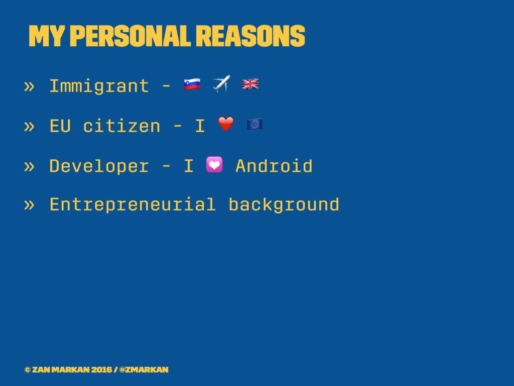 My personal reasons » Immigrant - ! ✈ # » EU ci...