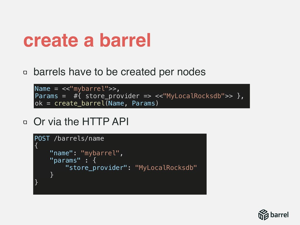 barrels have to be created per nodes Or via the...