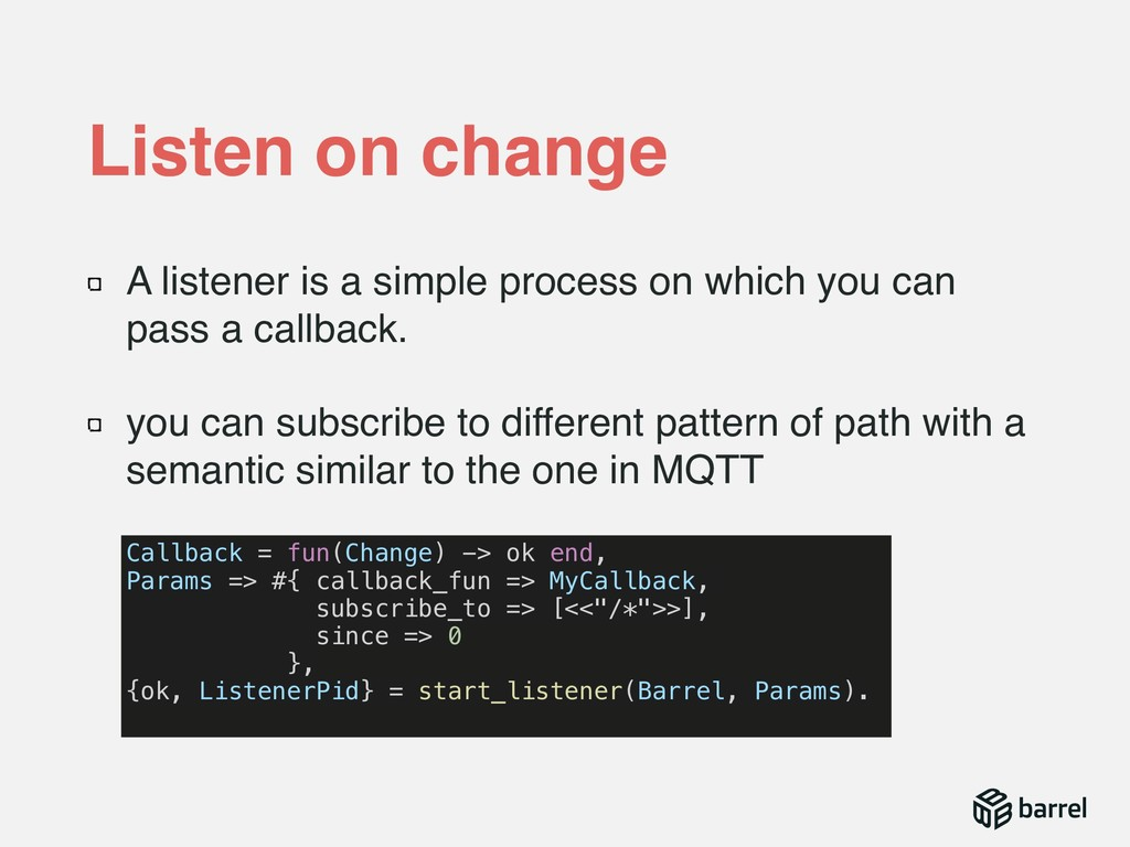 A listener is a simple process on which you can...