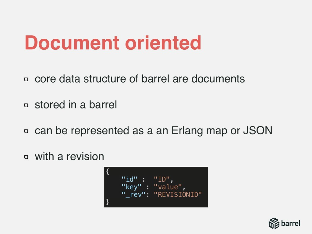 core data structure of barrel are documents sto...