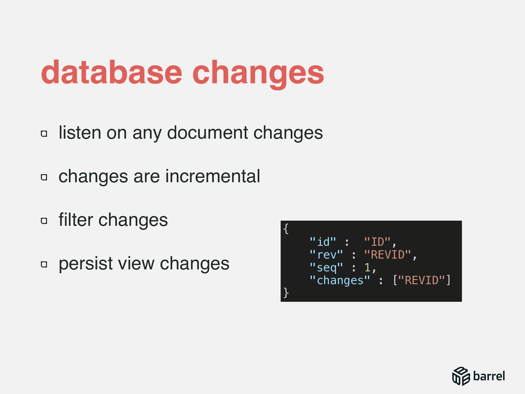 listen on any document changes changes are incr...