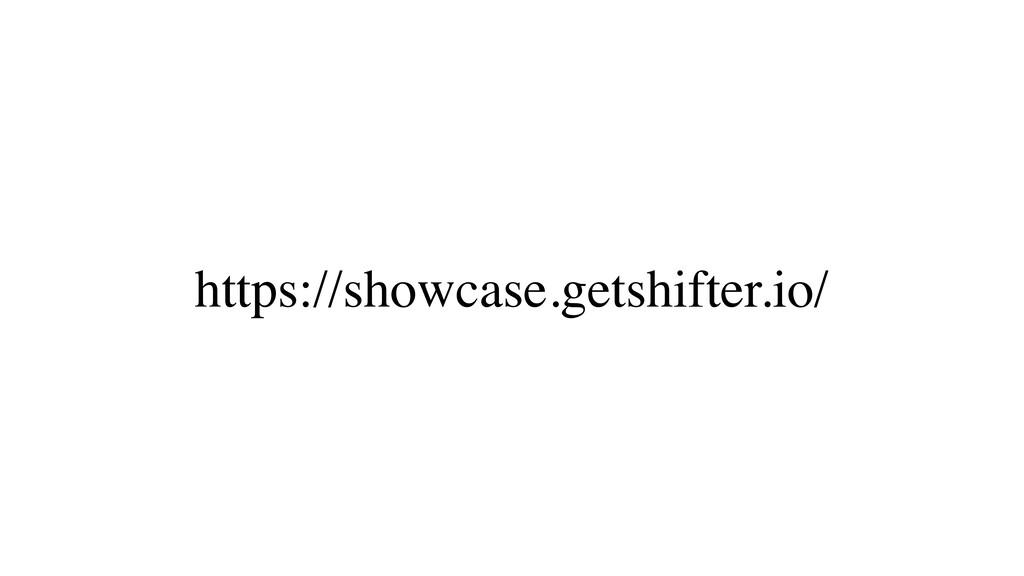 https://showcase.getshifter.io/