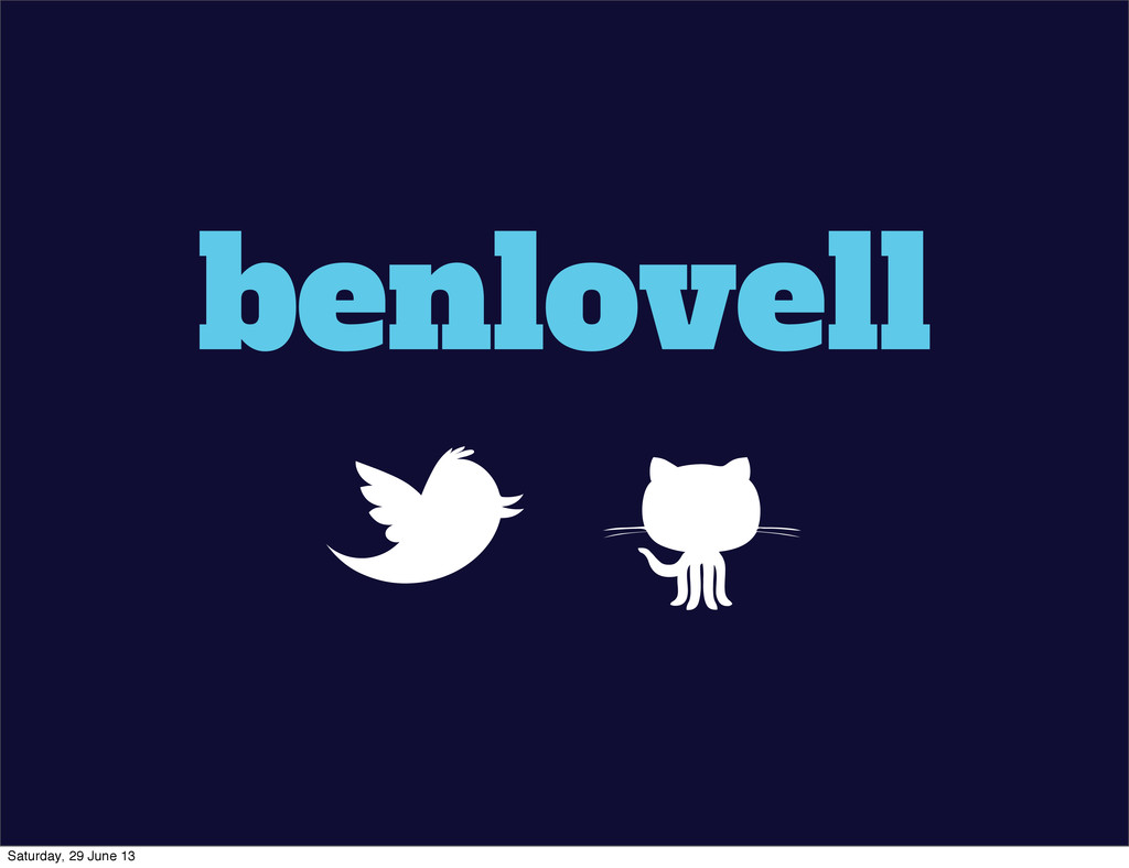 benlovell _j Saturday, 29 June 13