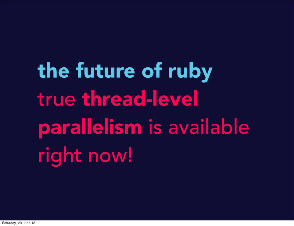 the future of ruby true thread-level parallelis...