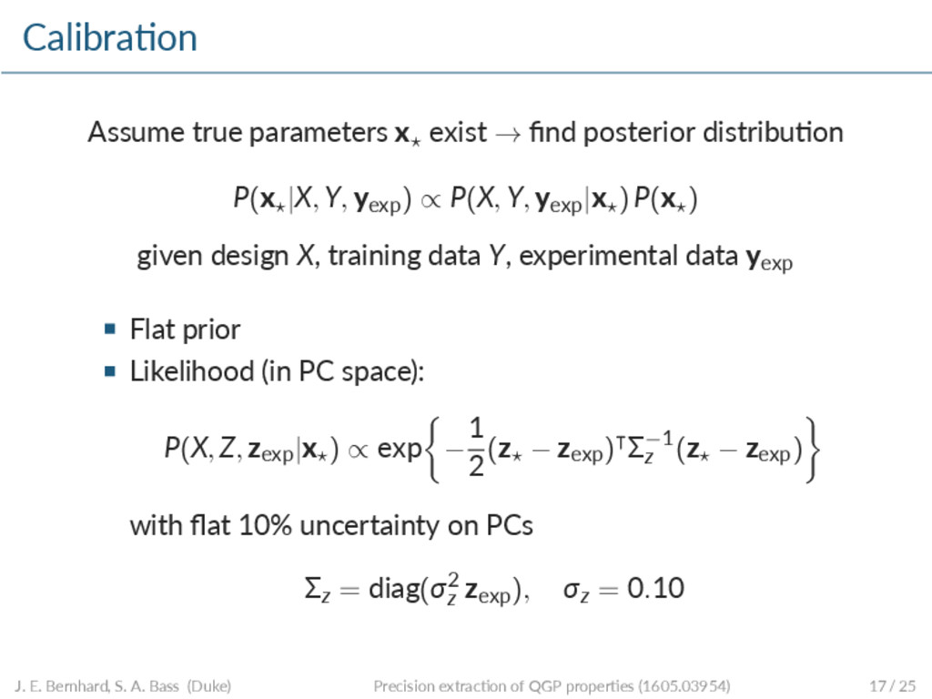 Calibra on Assume true parameters x⋆ exist → fin...