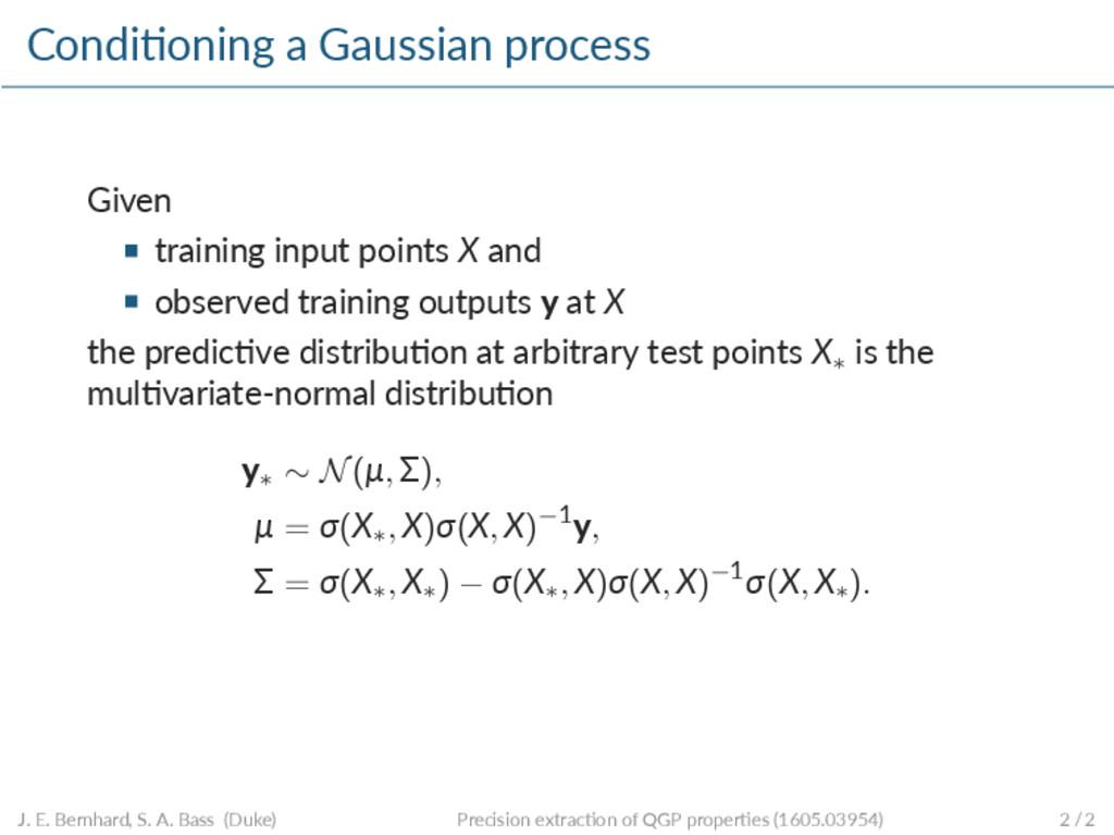 Condi oning a Gaussian process Given training i...