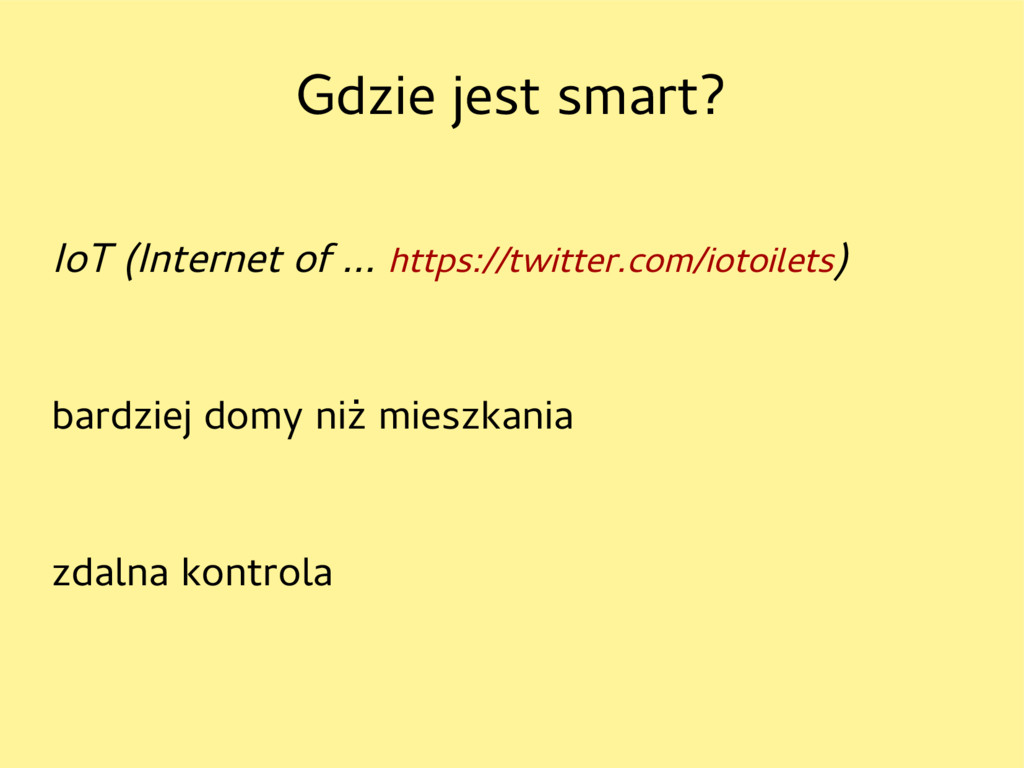 Gdzie jest smart? IoT (Internet of … https://tw...