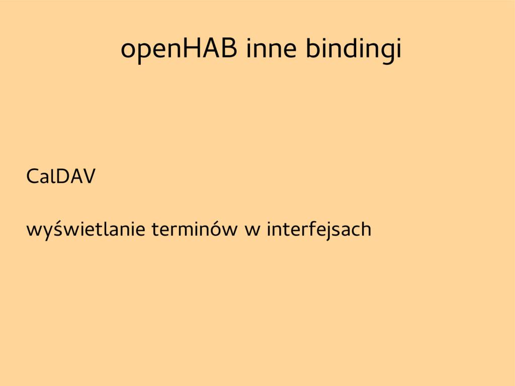 openHAB inne bindingi CalDAV wyświetlanie termi...