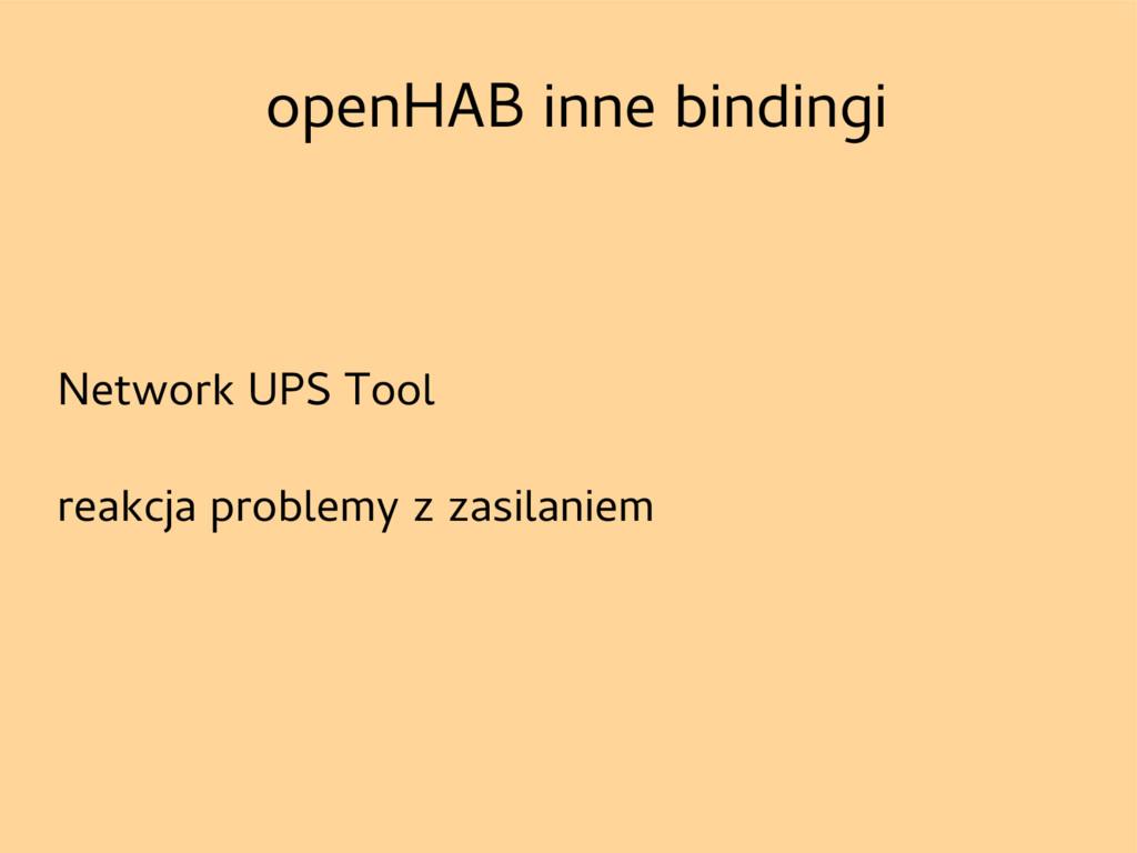 openHAB inne bindingi Network UPS Tool reakcja ...