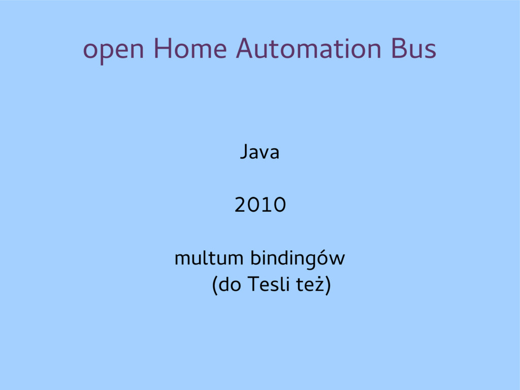 open Home Automation Bus Java 2010 multum bindi...