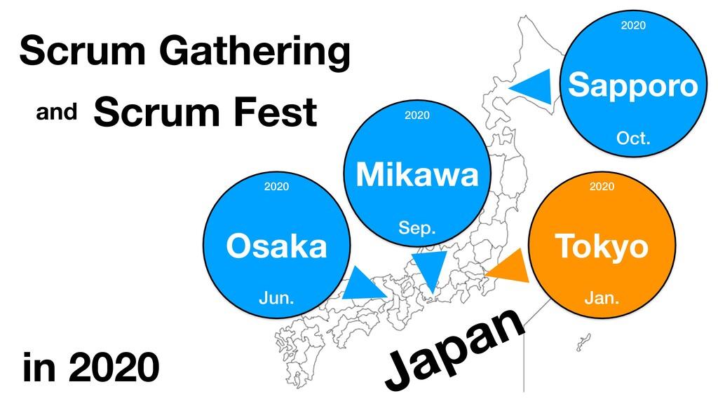 Tokyo Sapporo Osaka Mikawa Scrum Gathering Scru...