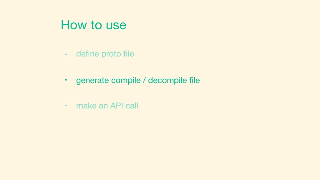 How to use define proto file ɾ ɾ generate compile...