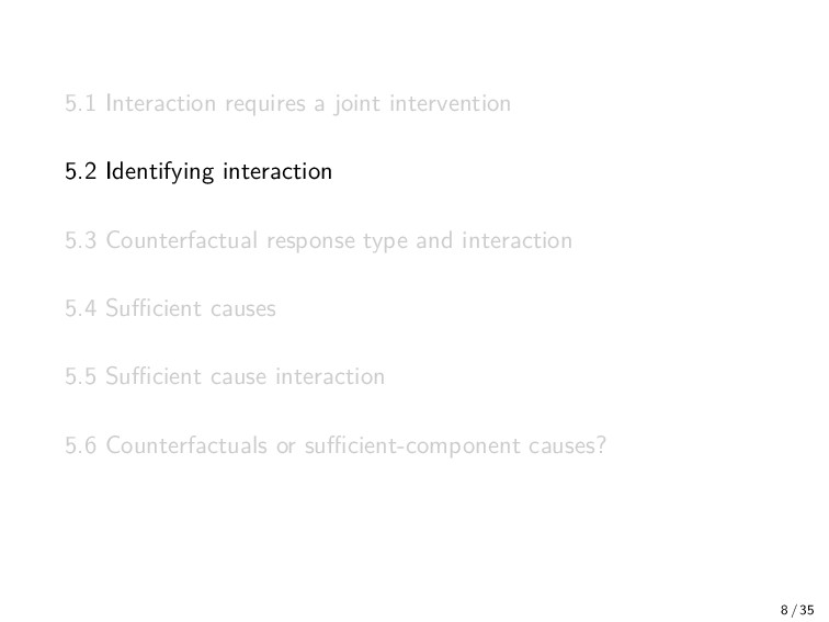 5.1 Interaction requires a joint intervention 5...