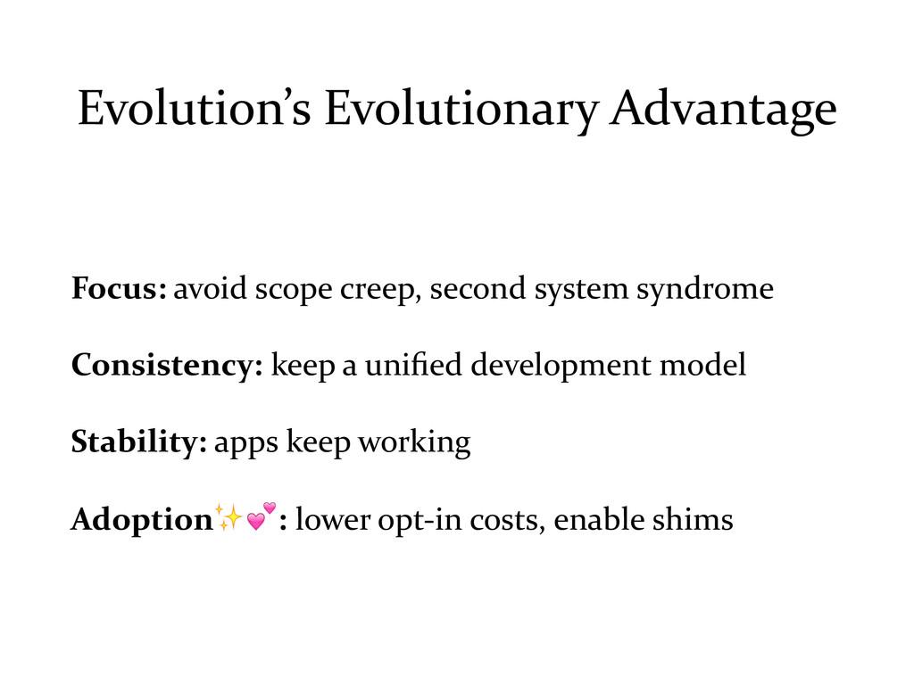 Evolution's Evolutionary Advantage Focus:...