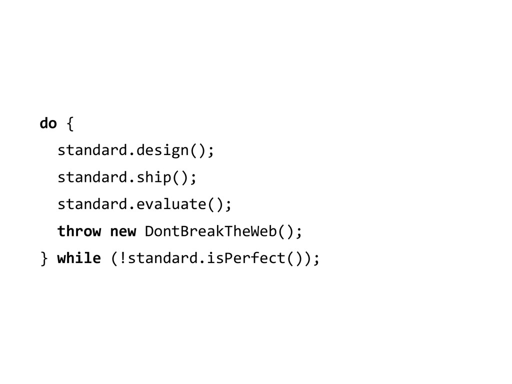 do {    standard.design();   ...