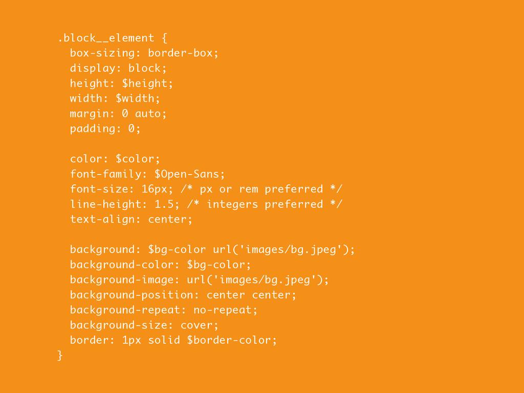 .block__element { box-sizing: border-box; displ...
