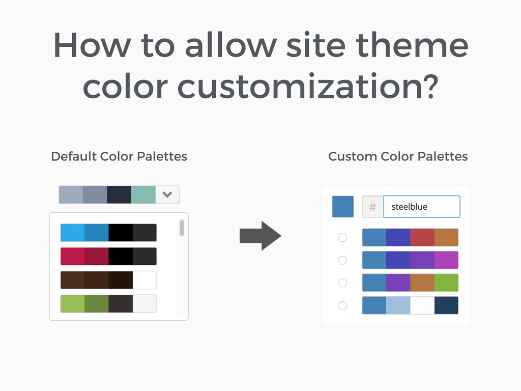 How to allow site theme color customization?