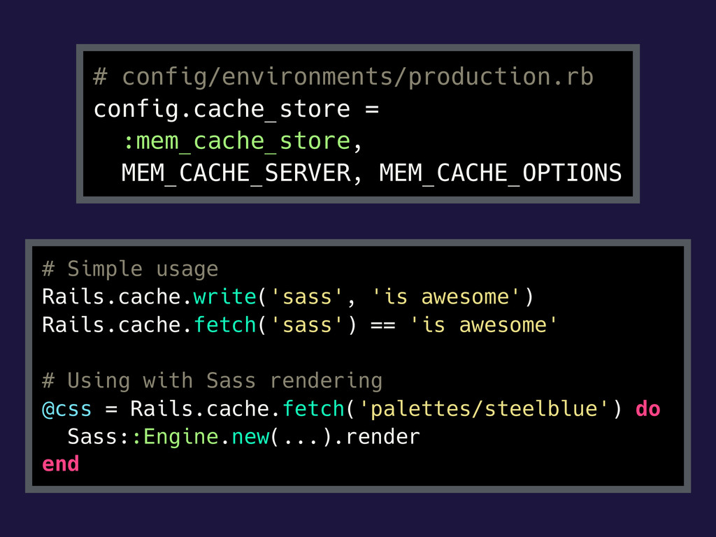 # config/environments/production.rb config.cach...