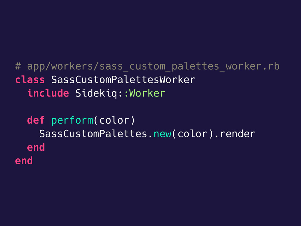 # app/workers/sass_custom_palettes_worker.rb cl...