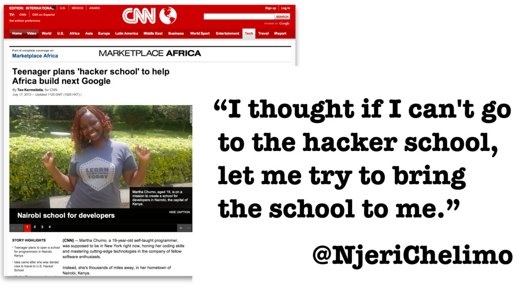"""I thought if I can't go to the hacker school, ..."
