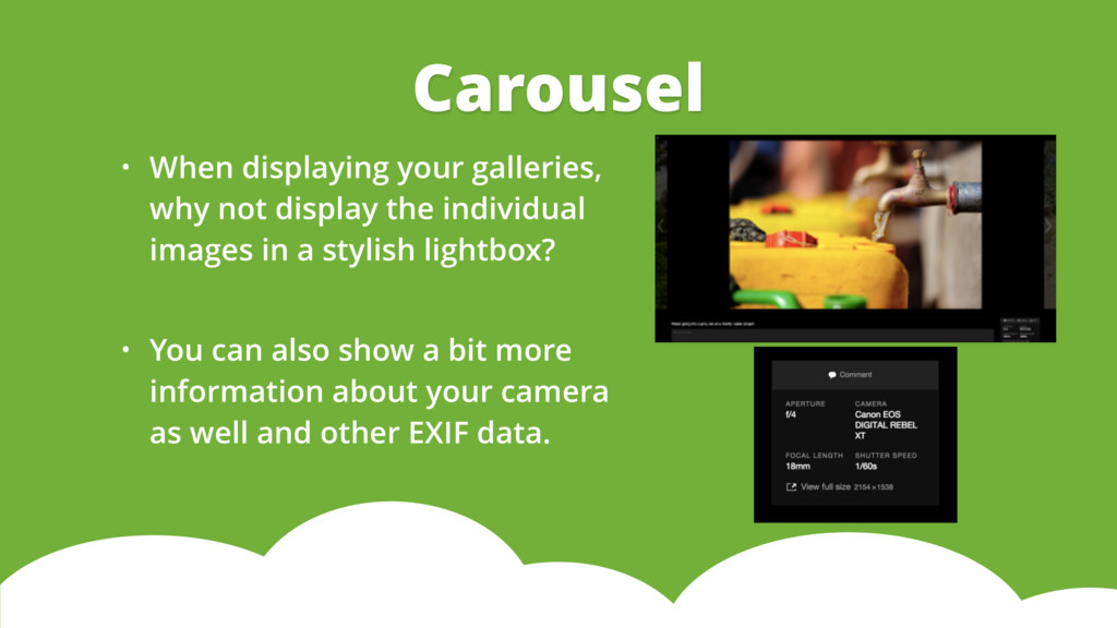 • When displaying your galleries, why not displ...