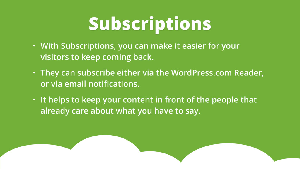 • With Subscriptions, you can make it easier fo...