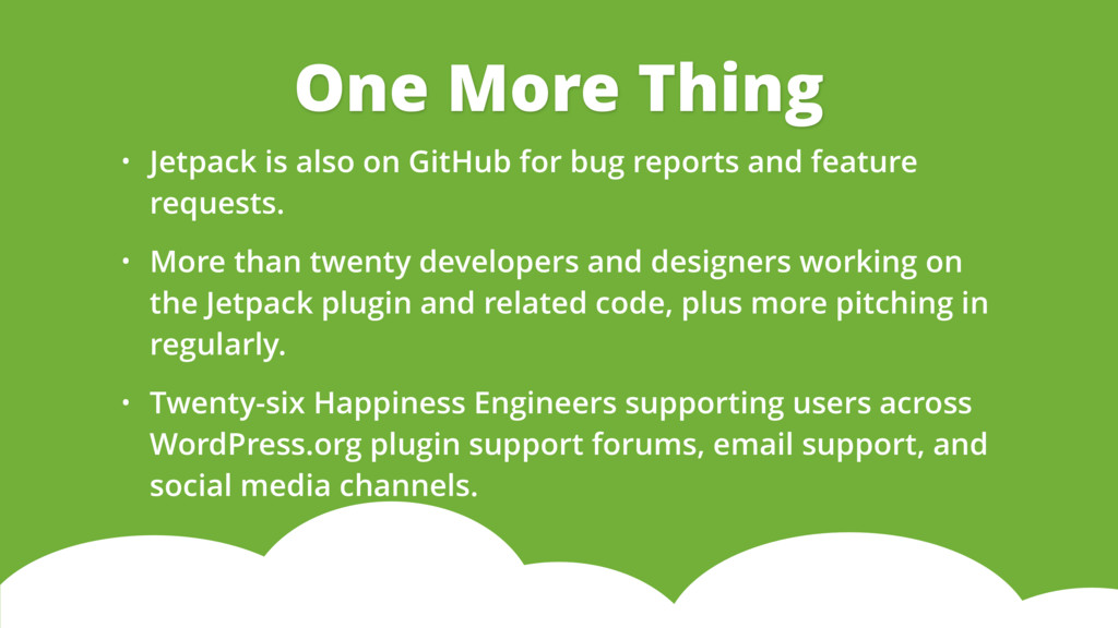 • Jetpack is also on GitHub for bug reports and...