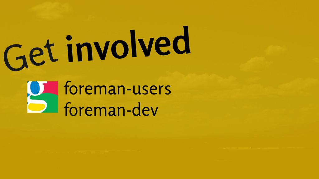 Get involved foreman-users foreman-dev