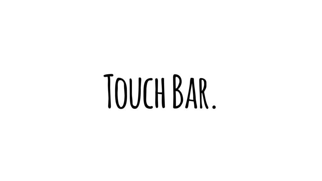 Touch Bar.