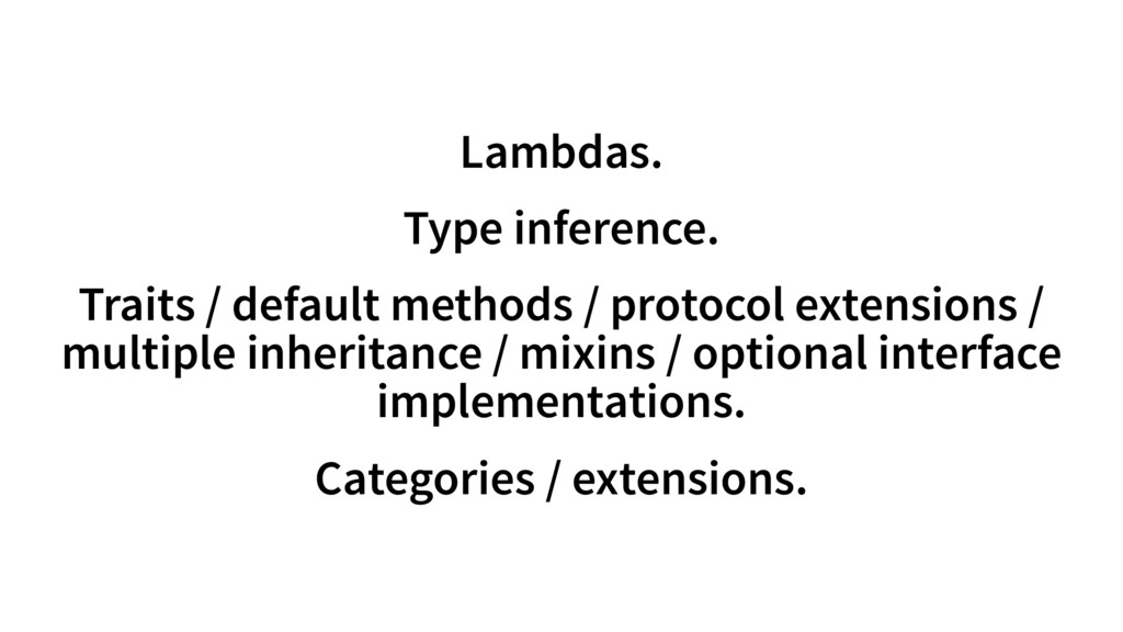 Lambdas. Type inference. Traits / default metho...