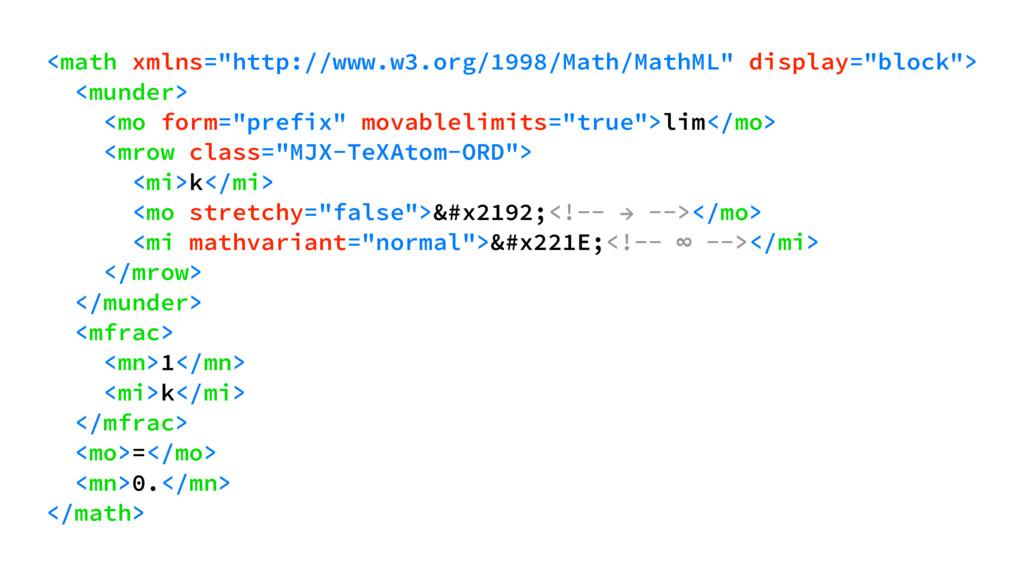 """<math xmlns=""""http://www.w3.org/1998/Math/MathML..."""