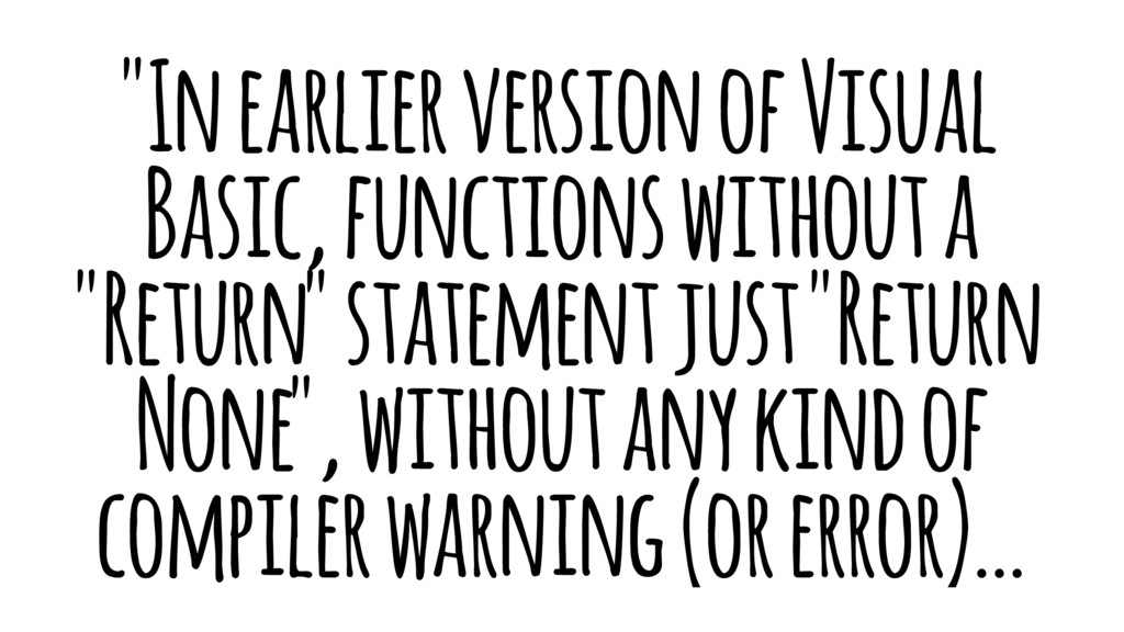 """""""In earlier version of Visual Basic, functions ..."""