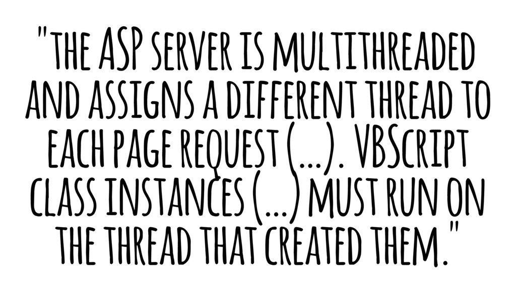 """the ASP server is multithreaded and assigns a ..."